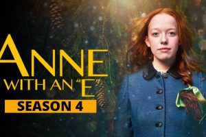 Anne With An E season 4
