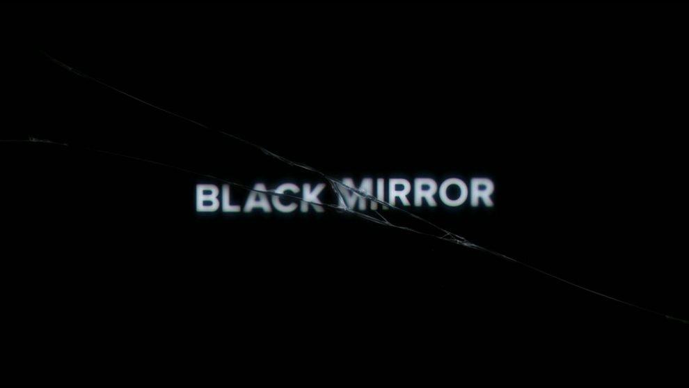 """Black Mirror"""