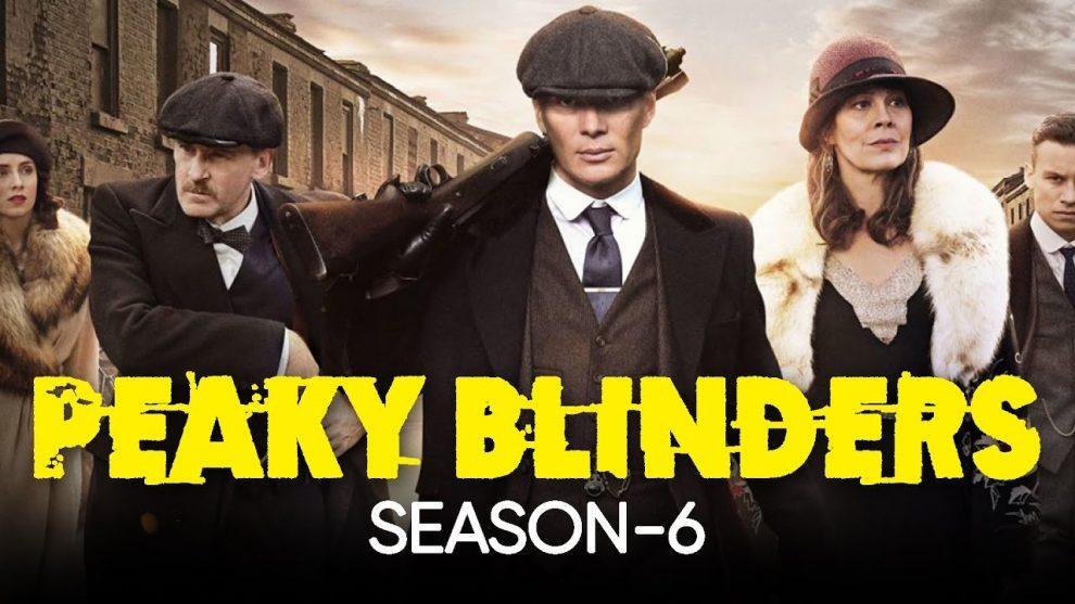 Peaky Blinders Season 6 Updates