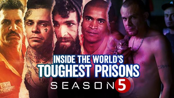 Inside The World's Toughest Prisons Season 5