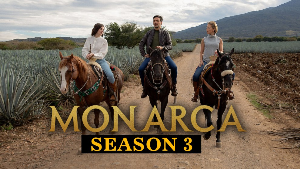 Monarca Season 3