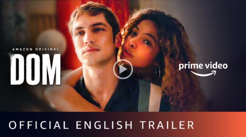 Dom Season 2 trailer